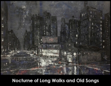 Nocturne of Long Walks and Old Songs 2